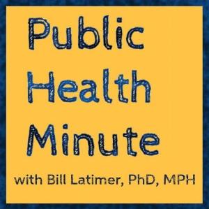 Public Health Minute with William Latimer